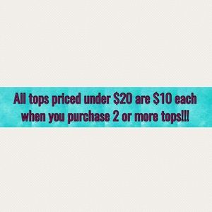 Tops - Special Sale on Tops!!!